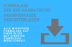 Laden Sie die Formulare der HEK Hanseatische Krankenkasse herunter!