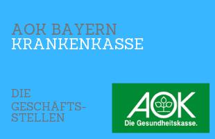 AOK Bayern Geschäftsstellen – Standorte